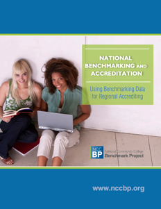 National Benchmarking and Accreditation: Using Benchmarking Data for Regional Accrediting